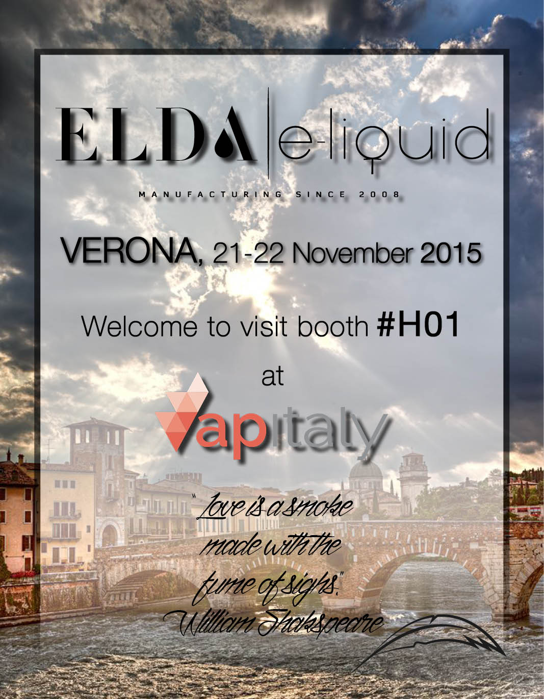 Welcome to the first International Vaping, E-Liquids and Accessories Exhibition in Verona